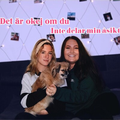 Emma & Elin - Det är okej om du inte delar min åsikt