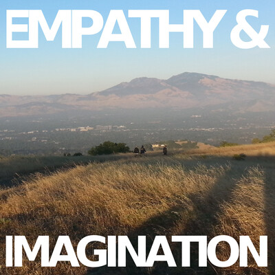Empathy & Imagination