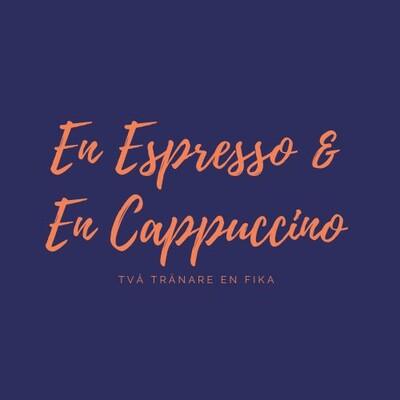 En Espresso och en Cappuccino