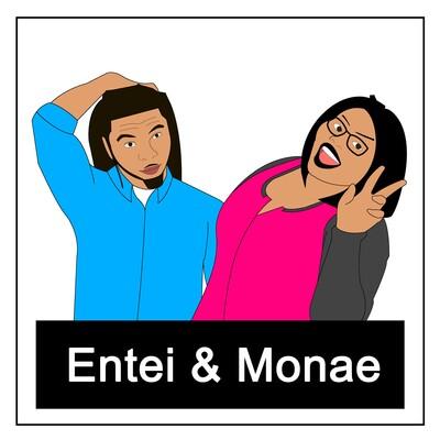 Entei & Monae