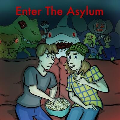 Enter The Asylum