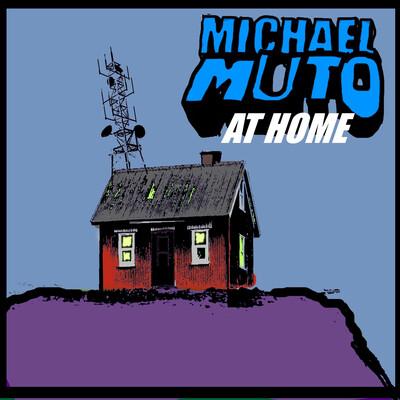 Michael Muto at Home