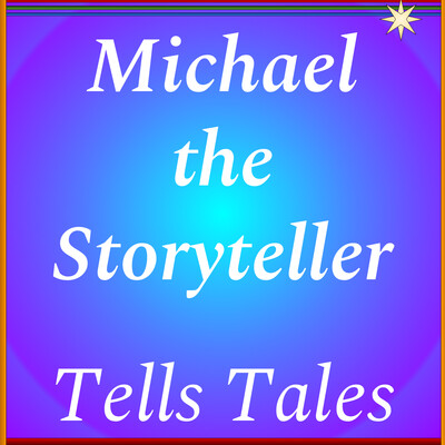 Michael the Storyteller Tells Tales