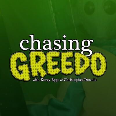 Chasing Greedo