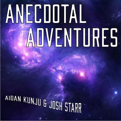 Anecdotal Adventures