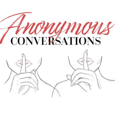 Anonymous Conversations