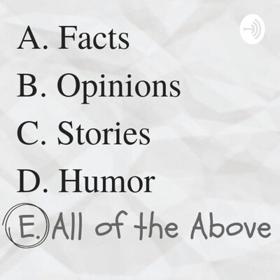 Answer Choice E: All of the Above