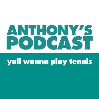 Anthony's Podcast