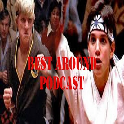 Best Around Podcast
