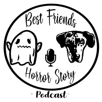 Best Friends Horror Story Podcast