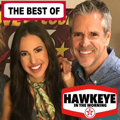 Best of Hawkeye in the Morning; New Country 96.3