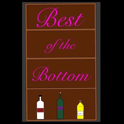 Best of the Bottom
