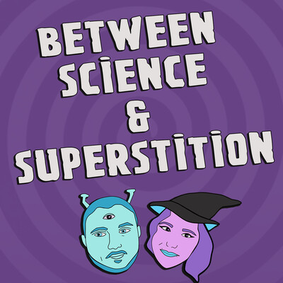 Between Science and Superstition - A Twilight Zone Podcast!