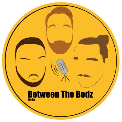 Between The Bodz