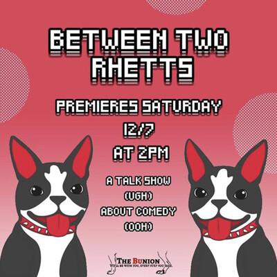 Between Two Rhetts