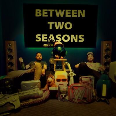 Between Two Seasons