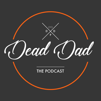 Dead Dad Podcast