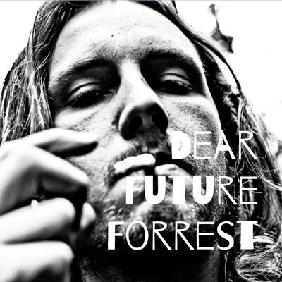 Dear Future Forrest