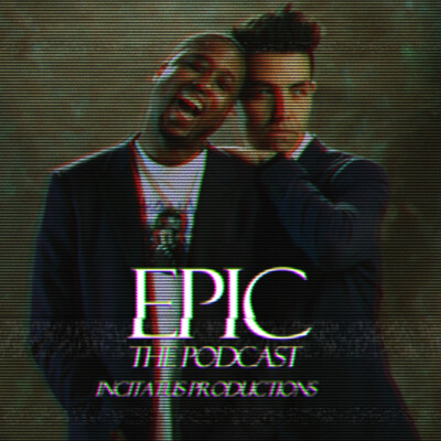 Epic: The Podcast