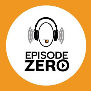 Episode Zero