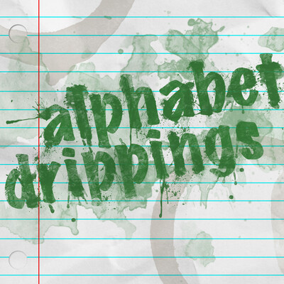 Episodes – Alphabet Drippings