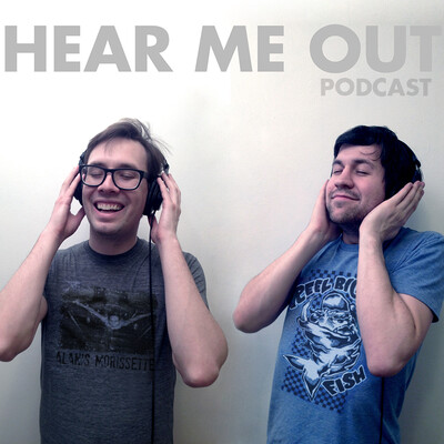 Episodes – Hear Me Out
