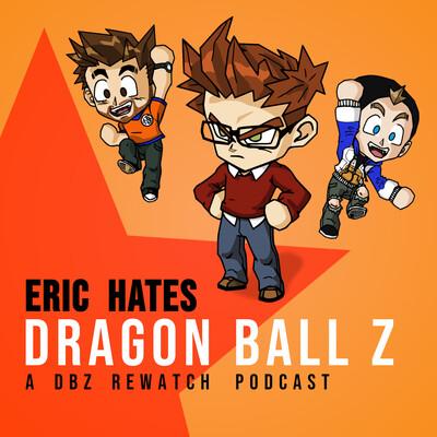 Eric Hates Dragon Ball Z