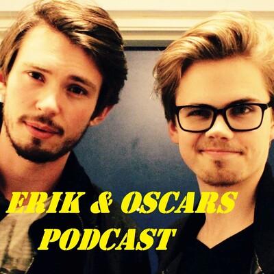 Erik & Oscars Podcast