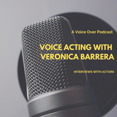 Voice Acting with Veronica Barrera