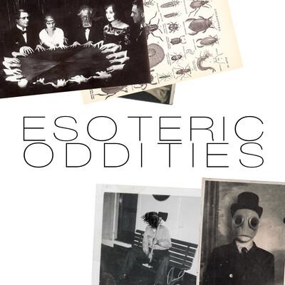 Esoteric Oddities