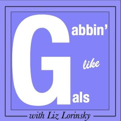 Gabbin' Like Gals