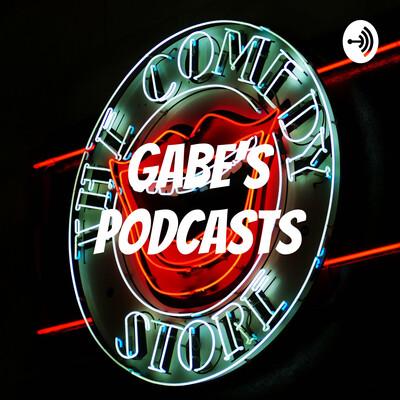 Gabe's Podcasts
