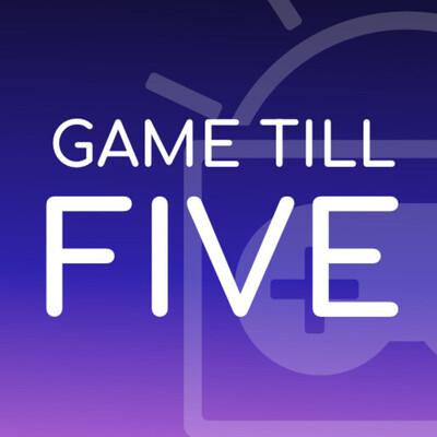 Game Till Five