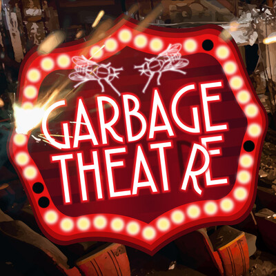 Garbage Theatre