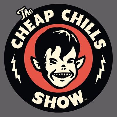 Cheap Chills Show