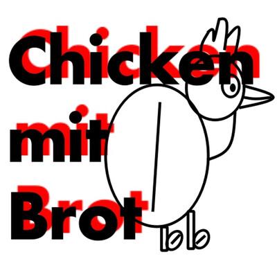 Chicken mit Brot - Der Volkspodcast
