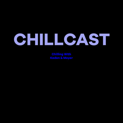 Chillcast