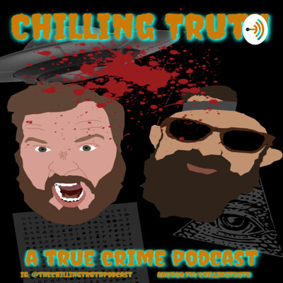 Chilling Truth: A True Crime Podcast