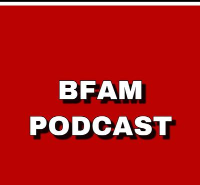 BFAM Podcast