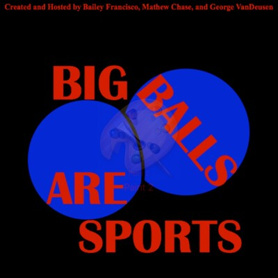 Big Balls are Sports