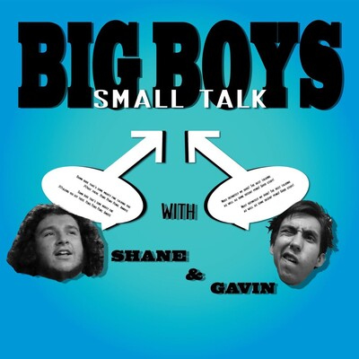 Big Boys Small Talk
