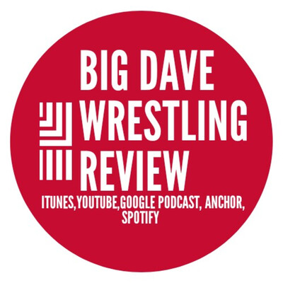 BIG DAVES WRESTLING REVIEW/Adventures Of BIG DAVE
