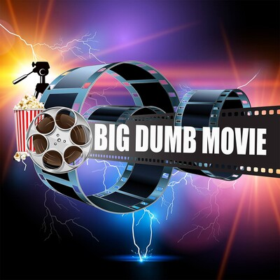 Big Dumb Movie