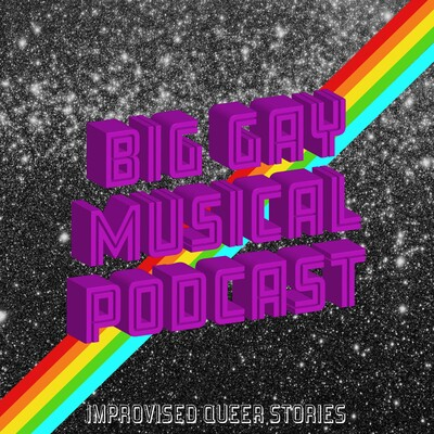 Big Gay Musical Podcast