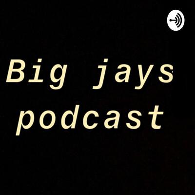 Big Jays Podcast
