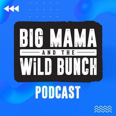 Big Mama and the WiLD Bunch On Demand