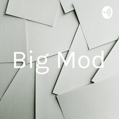 Big Mod