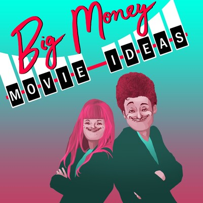 Big Money Movie Ideas