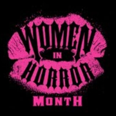 Official Women in Horror Month Podcast