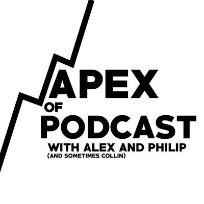 Apex of Podcast